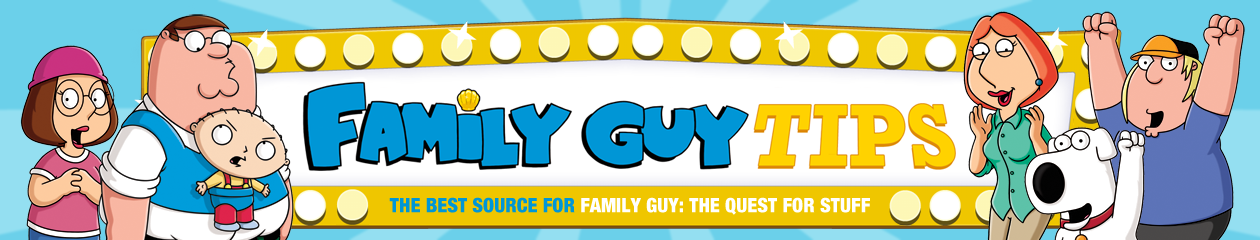 FamilyGuyTips